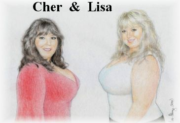 Cher and Lisa